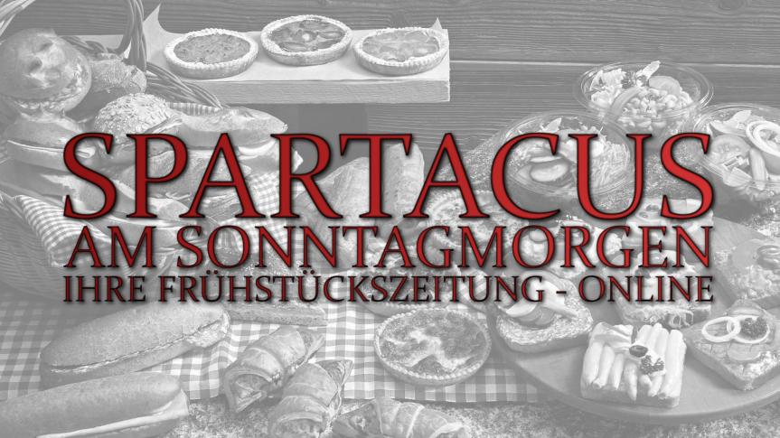 Spartacus am Sonntagmorgen vom 03.07.2016 – Die Frühstückszeitung.