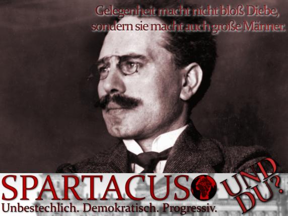 Karl Liebknecht unterstützt Spartacus - und du?