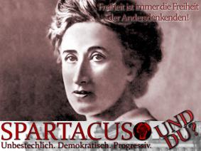 Rosa Luxemburg unterstützt Spartacus - und du?